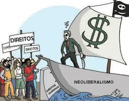 Resultado de imagem para Neoliberalismo